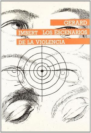 LOS ESCENARIOS DE LA VIOLENCIA