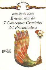 ENSEÑANZA DE 7 CONCEPTOS CRUCIALES DEL PSICOANÁLISIS