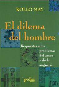 EL DILEMA DEL HOMBRE