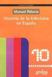 HISTORIA DE LA TELEVISION EN ESPAÑA
