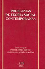 PROBLEMAS DE LA TEORIA SOCIAL CONTEMPORANEA