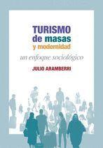 TURISMO DE MASAS Y MODERNIDAD