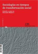 SOCIOLOGÍAS EN TIEMPOS DE TRANSFORMACIÓN SOCIAL