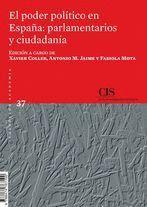 EL PODER POLITICO EN ESPAÑA: PARLAMENTARIOS Y CIUDADANIA