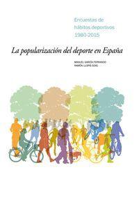 LA POPULARIZACION DEL DEPORTE EN ESPAÑA