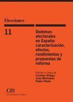 ELECCIONES 11. SISTEMAS ELECTORALES EN ESPAÑA: CARACTERIZACIÓN, EFECTOS, RENDIMI