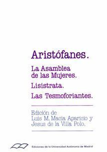 ARISTOFANES. LA ASAMBLEA DE LAS MUJERES. LISISTRAT