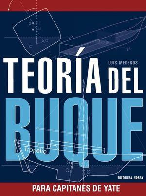 TEORÍA DEL BUQUE (PARA CAPITANES DE YATE)