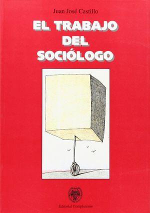 EL TRABAJO DEL SOCIOLOGO