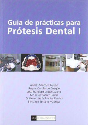 GUIA DE PRACTICAS PARA PROTESIS DENTAL I