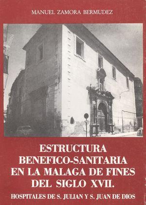 ESTRUCTURA BENÉFICO-SANITARIA EN LA MÁLAGA DE FINES DEL SIGLO XVII