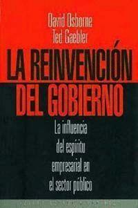 LA REINVENCION DEL GOBIERNO