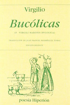 BUCÓLICAS (ED.BILINGÜE LATIN ESPAÑOL)
