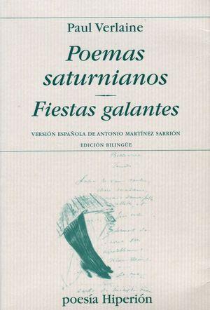 POEMAS SATURNIANOS. FIESTAS GALANTES