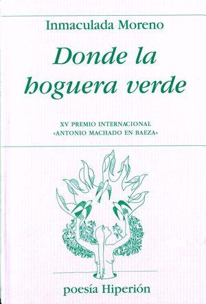 DONDE LA HOGUERA VERDE