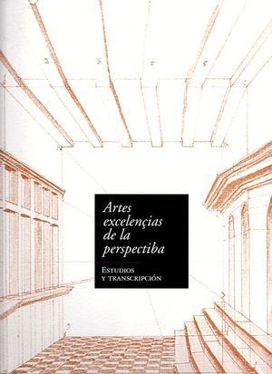ARTES EXCELENÇIAS DE LA PERSPECTIBA 2 VOL.