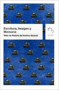 ESCRITURA, IMAGEN Y MEMORIA