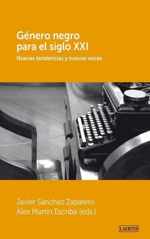 GÉNERO NEGRO PARA EL SIGLO XXI