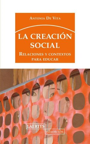 LA CREACIÓN SOCIAL