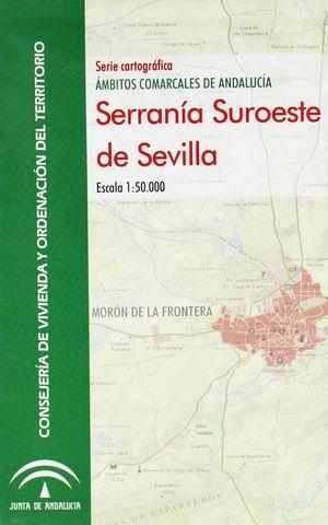 SERRANIA SUROESTE DE SEVILLA 1:50.000 AMBITOS COMARCALES DE