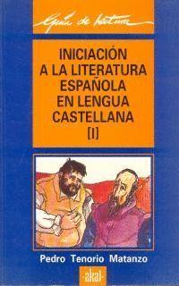 INICIACIÓN A LA LITERATURA ESPAÑOLA EN LENGUA CASTELLANA