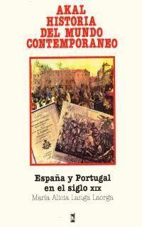ESPAÑA Y PORTUGAL EN EL SIGLO XIX (HISTORIA MUNDO CONTEMPORANEO)