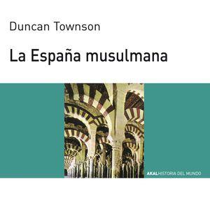 LA ESPAÑA MUSULMANA