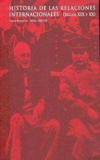 HISTORIA DE LAS RELACIONES INTERNACIONALES (SIGLOS XIX Y XX)