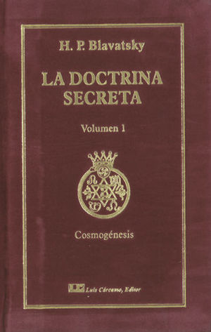 LA DOCTRINA SECRETA VOL. 1
