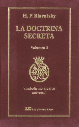 LA DOCTRINA SECRETA VOL. 2