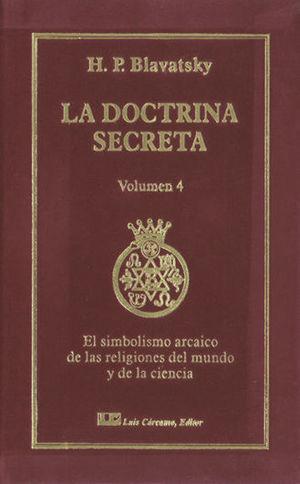 LA DOCTRINA SECRETA VOL. 4