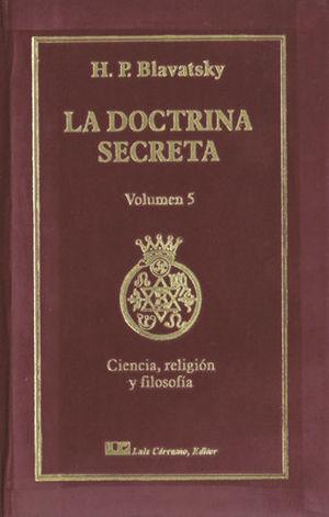 LA DOCTRINA SECRETA VOL. 5