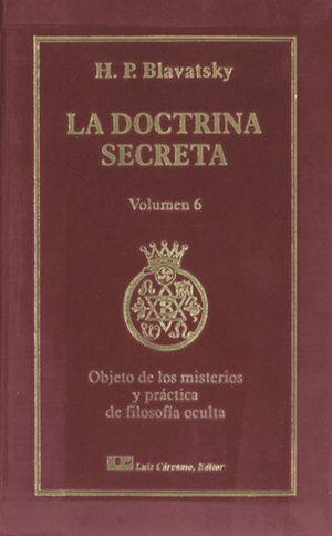 LA DOCTRINA SECRETA VOL. 6