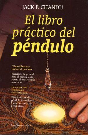 EL LIBRO PRÁCTICO DEL PÉNDULO