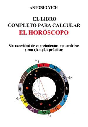 LIBRO COMPLETO PARA CALCULAR EL HOROSCOPO