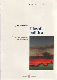 FILOSOFÍA POLÍTICA. TOMO I