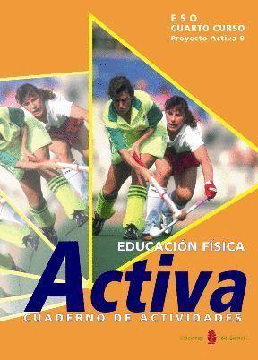 EDUCACION FISICA 4ºESO CUADERNO 2004 ACTIVA