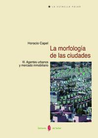 LA MORFOLOGÍA DE LAS CIUDADES. TOMO III
