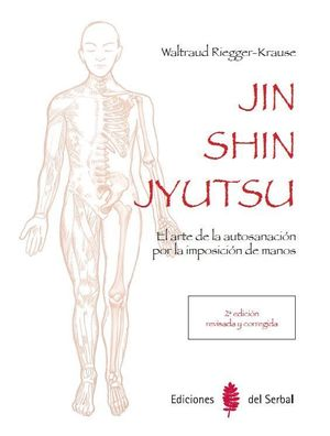JIN SHIN JYUTSU (2ª EDICION REVISADA Y CORREGIDA)