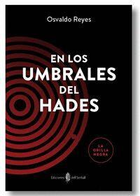 EN LOS UMBRALES DEL HADES