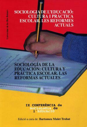 SOCIOLOGIA DE LA EDUCACION: CULTURA PRACTICA ESCOL