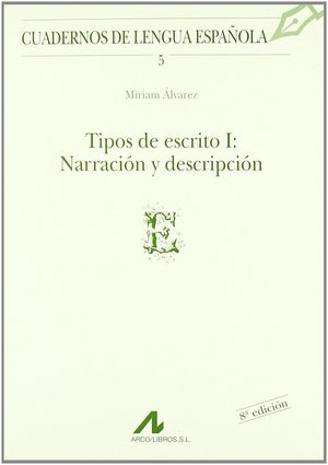 TIPOS DE ESCRITO 1: NARRACION Y DESCRIPCION