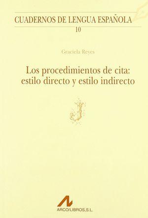 LOS PROCEDIMIENTOS DE CITA: ESTILO DIRECTO Y ESTILO INDIRECTO