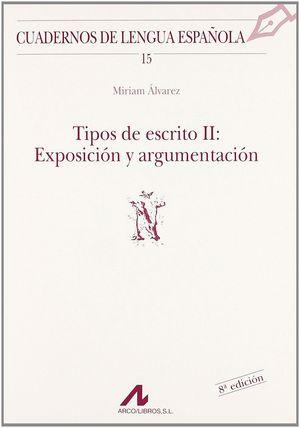TIPOS DE ESCRITO 2/EXPOSICION Y ARGUMENTACION