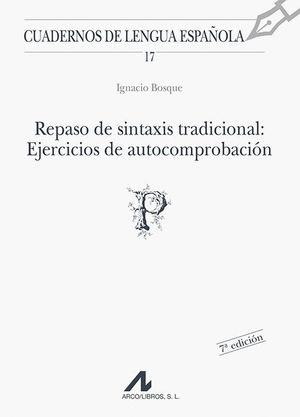 REPASO DE SINTAXIS TRADICIONAL EJERCICIOS Y AUTOCOMPROBACION