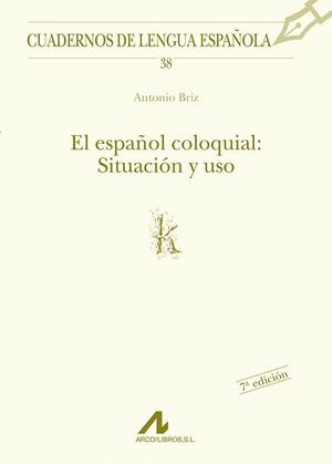 ESPAÑOL COLOQUIAL SITUACION Y USO