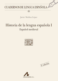 HISTORIA DE LA LENGUA ESPAÑOLA I. ESPAÑOL MEDIEVAL