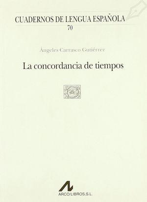 LA CONCORDANCIA DE TIEMPOS