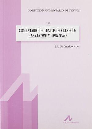 COMENTARIO FILOLÓGICO DE TEXTOS DE CLERECÍA: ALEXANDRE Y APOLONIO