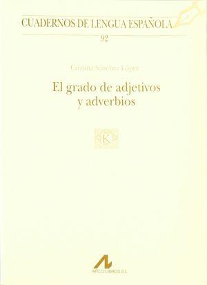 EL GRADO DE ADJETIVOS Y ADVERBIOS